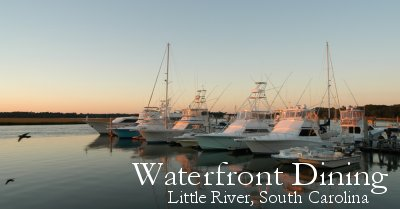 Waterfront Dining in Little River